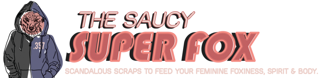 The Saucy Super Fox